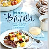 Let's Do Brunch Cookbook