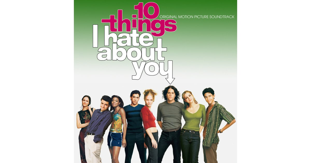 List 10 Things I Hate About You: 10 Things I Hate About You (1999)