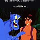 """""""Today's special moments are tomorrow's memories."""" — Genie, The Return of Jafar"""
