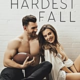 The Hardest Fall, Out April 18