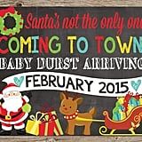 Santa's Not the Only One Coming to Town Card