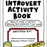 The Introvert Activity Book ($12)