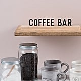 Coffee Bar One Liner
