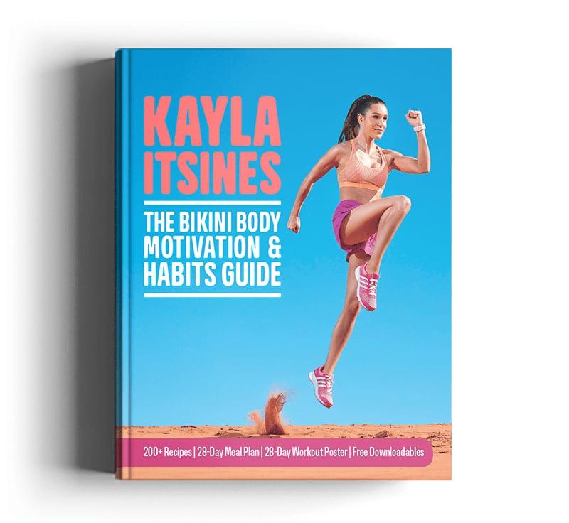 Kayla Itsines: The Bikini Body Motivation & Habits Guide