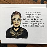 Ruth Bader Ginsburg Quote Note Card
