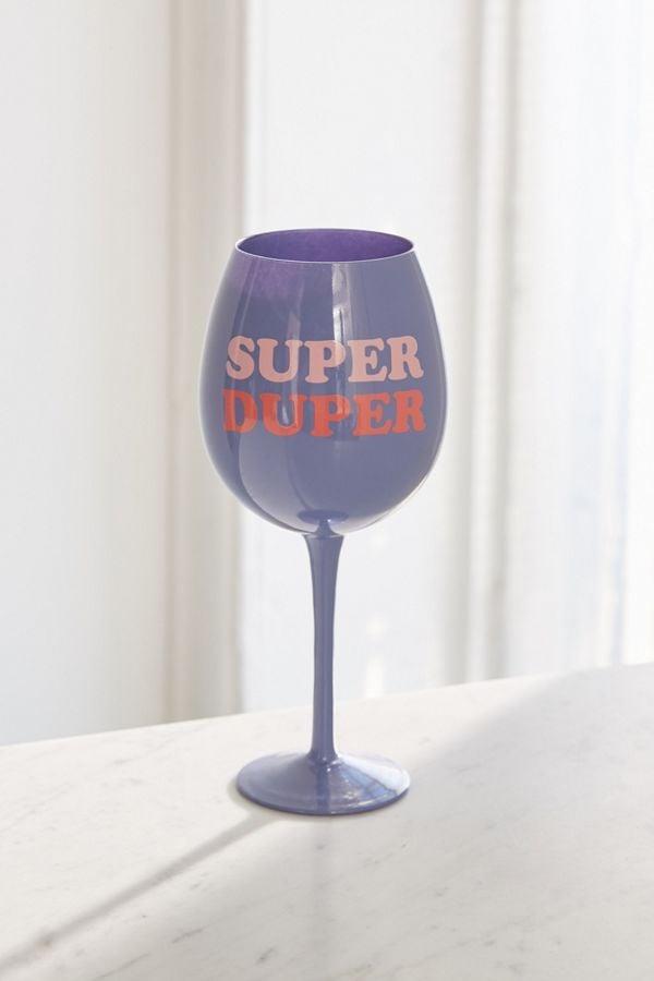 Super Duper XL Wine Glass