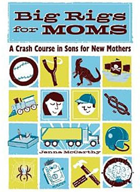 Jenna McCarthy's New Books: Big Rigs For Moms and Tea Parties For Dads