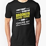 Ignore My Adult Problems T-Shirt
