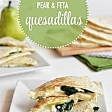 Spinach Pear Feta Quesadillas