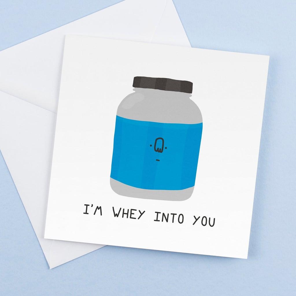 I'm Whey Into You Fitness Valentine Card