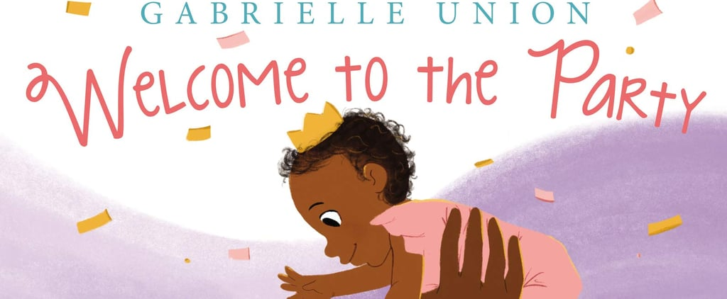 Gabrielle Union's Welcome to the Party Baby Book