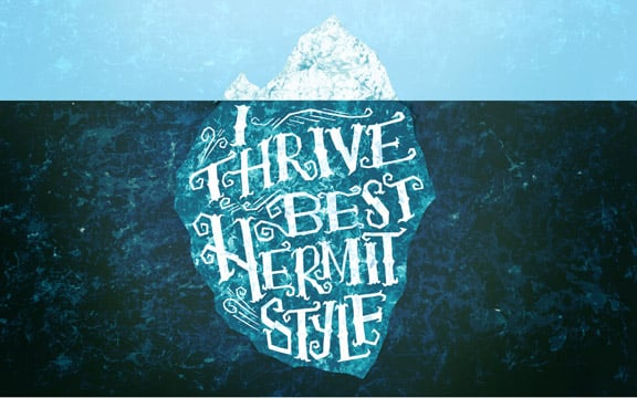 I Thrive Best Hermit Style by Mary Kate McDevitt