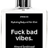 Anese Fuck Bad Vibes Hydrating Body & Hair Elixir