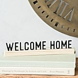 """Welcome Home"" One Liner"