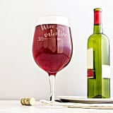 Wine Is My Valentine Glass ($70)