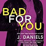 Bad For You, Out Jan. 23