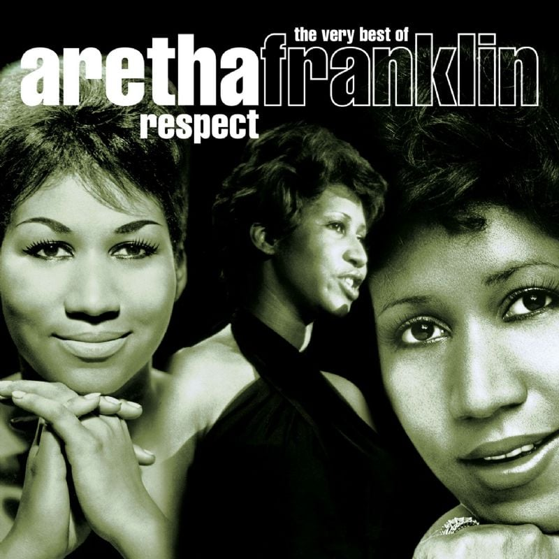 """Respect"" by Aretha Franklin"