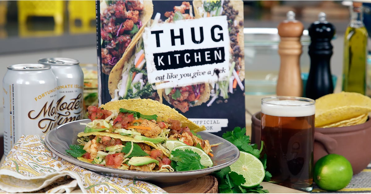 thug kitchen green smoothie thug kitchen s vegan cauliflower tacos recipe popsugar food 6110