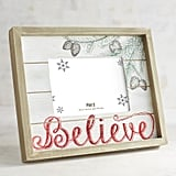 Believe 5x7 Photo Frame ($16, originally $20)