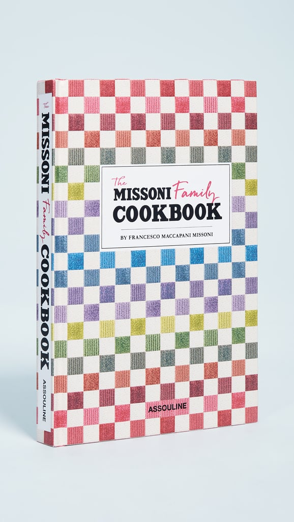the missoni family cookbook best gifts for her 2018 popsugar