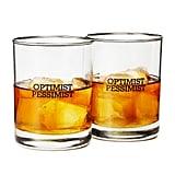 Optimist/Pessimist Glasses ($25)