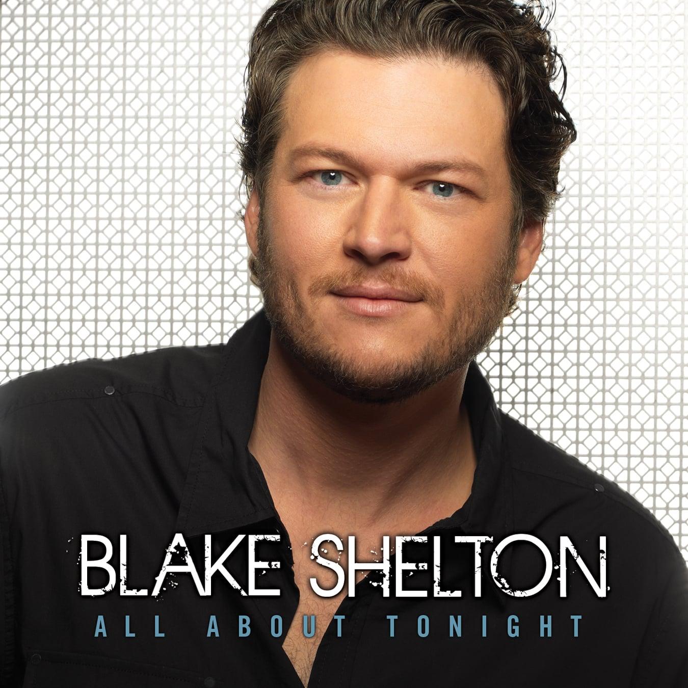 """All About Tonight"" by Blake Shelton"