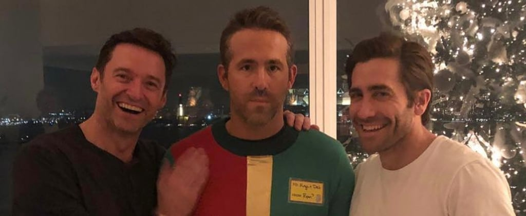 Ryan Reynolds, Hugh Jackman, and Jake Gyllenhaal Photo 2018