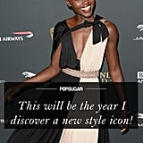 With so many new icons to choose from, why stick to the old standards? Last year was all about Lupita Nyong'o, and there's no doubt 2014 will bring a new crop of style stars to adore!