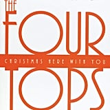 Christmas Here With You by The Four Tops