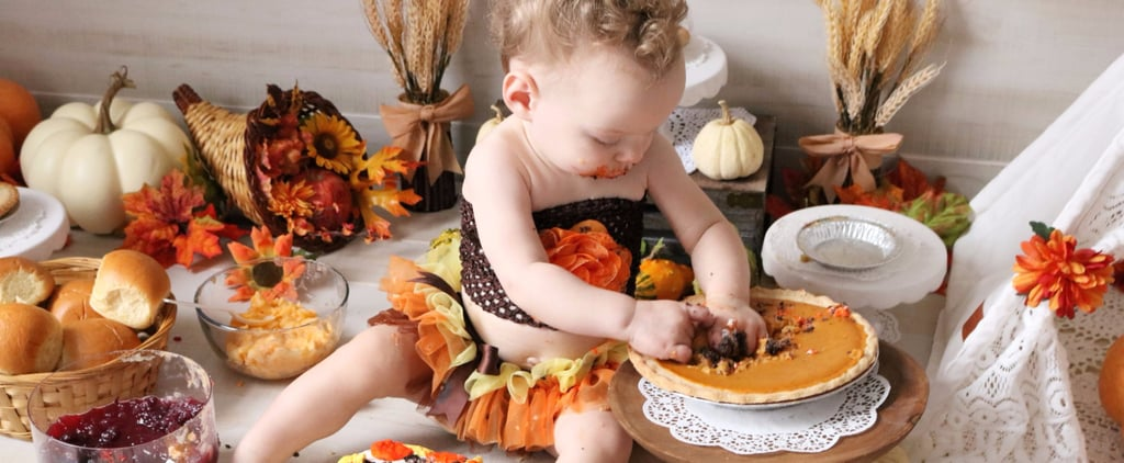 Thanksgiving Food and 10 Other Genius Ideas For a First Birthday Smash Sans Cake