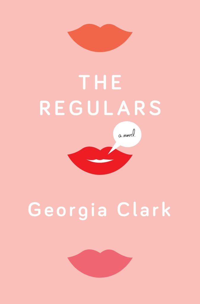 The Regulars by Georgia Clark, Aug. 2