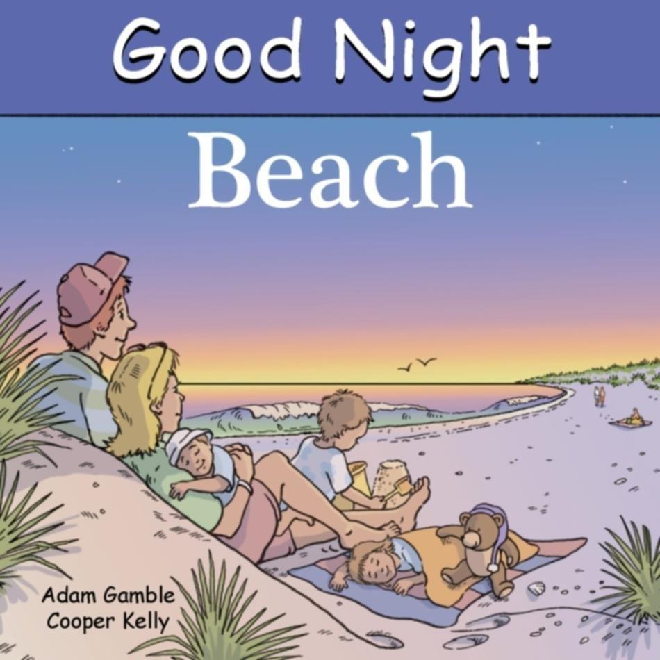 Good Night Beach Good Night Our World Best Beach Reads For Kids