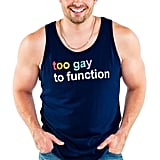 Jonathan Bennett x Tipsy Elves Too Gay To Function Pride Tank Top