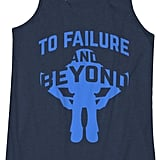 To Failure and Beyond Tank ($18)