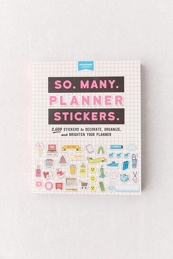 So. Many. Planner Stickers.: 2,600 Stickers to Decorate, Organize, and Brighten Your Planner
