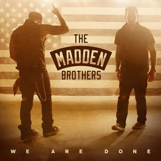 Benji And Joel Madden Brothers New Song We Are Done