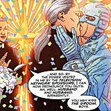 DC Comics' Midnighter and Apollo While Batman and Superman may not get together in an official sense, their modern counterparts Midnighter and Apollo from rogue superhero team The Authority do — even getting married in 2002's graphic novel Transfer of Power. Source: DC Comics