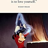 """""""To laugh at yourself is to love yourself."""" — Mickey Mouse"""