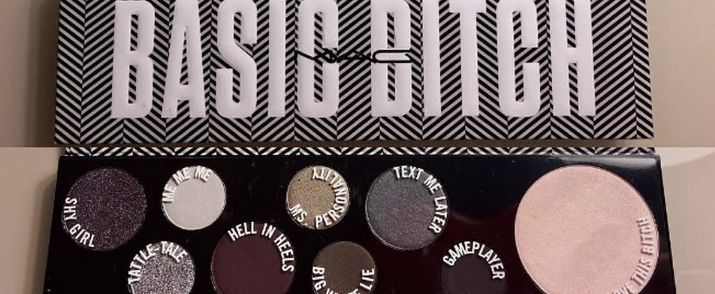 MAC's Basic B*tch Palette Is the Pettiest Beauty Launch of 2017