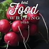 Under $25: Best Food Writing 2015