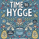 Time to Hygge: A Joy & Happiness Colouring Book