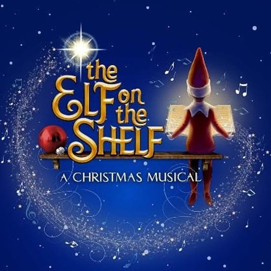 Elf on the Shelf: A Christmas Musical Live Tour Dates 2019