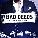Bad Deeds by Lisa Renee Jones, Out Aug. 8