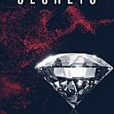 Secrets, Out Oct. 30