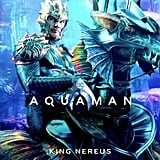 Dolph Lundgren as King Nereus