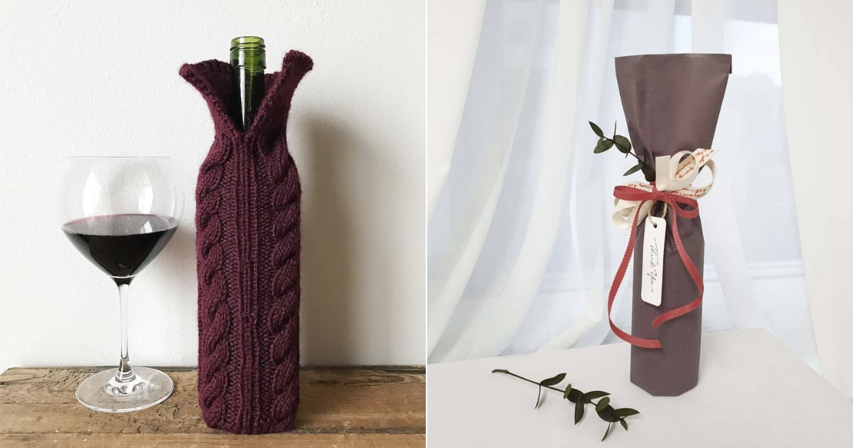 Creative Wine Wrapping Ideas Popsugar Food