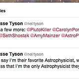Neil deGrasse Tyson of Star Talk Radio isn't the only astrophysicist in the galaxy, and he's got the Twitter handles to prove it.