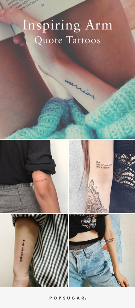 258bf26fa7dde Arm Quote Tattoos | POPSUGAR Smart Living