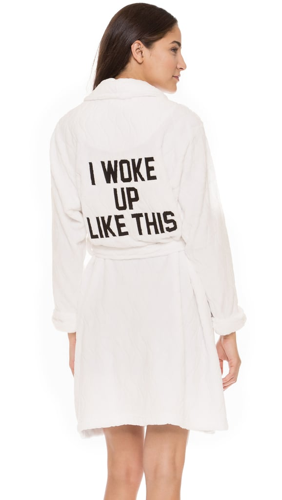 Private Party I Woke Up Like This Robe