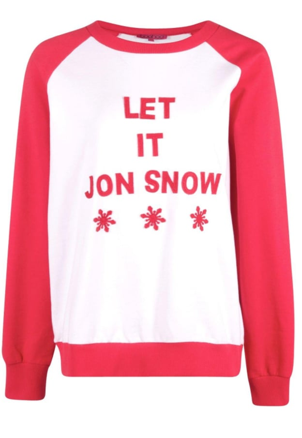 Let It Jon Snow Sweatshirt ($20)